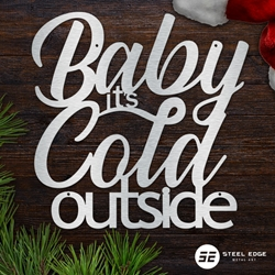 Baby Its Cold Outside Baby Its Cold Outside, baby, cold, outside, lettering